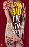Sarah Hall The Beautiful Indifference