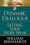 Dynamic Dialogue: Letting Your Story Speak (The Red Sneaker Writers Books Series)