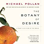The Botany of Desire | Michael Pollan