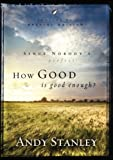 How Good Is Good Enough? (Pack of 6) (LifeChange Books)