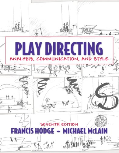 Play Directing: Analysis, Communication, and Style (7th Edition)