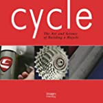 Cycle: The Art and Science of Buildin...