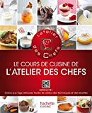 Le cours de cuisine de L\'atelier des Chefs par L\'atelier des chefs