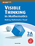 Visible Thinking in Mathematics, 2A