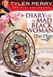 Diary of a Mad Black Woman The Play