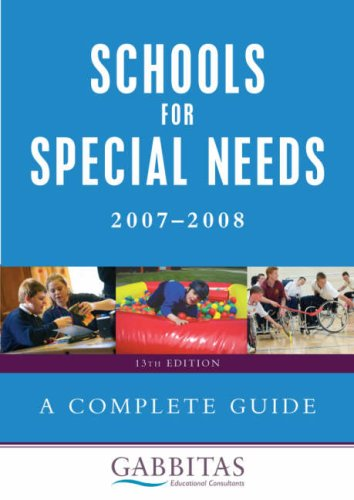 Schools For Special Needs 2007-2008: A Complete Guide