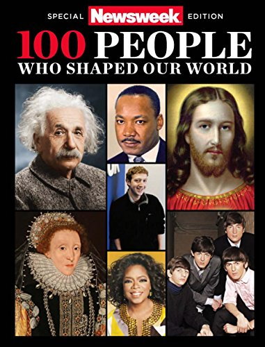 newsweek-special-edition-100-people-who-shaped-our-world