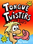 Tongue Twisters for Kids (English Edi...