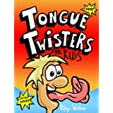 Tongue Twisters for Kids ~ Riley Weber