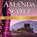 Border Storm: The Border Trilogy (       UNABRIDGED) by Amanda Scott Narrated by Sally Armstrong