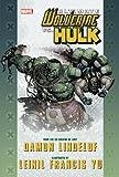 Ultimate Comics Wolverine Vs. Hulk Premiere HC Damon Lindelof