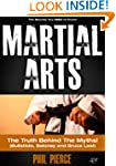 Martial Arts: The Truth Behind the My...