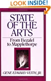 State of the Arts: From Bezalel to Mapplethorpe (Turning Point Christian Worldview Series)