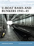 U-Boat Bases and Bunkers 1941-45 (Fortress) (1841765562) by Williamson, Gordon