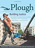 img - for Plough Quarterly No. 2: Building Justice book / textbook / text book