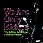 The Jeffrey Lee Pierce Sessions Proje...