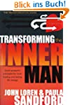 Transforming The Inner Man: God's Pow...
