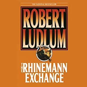 The Rhinemann Exchange | [Robert Ludlum]