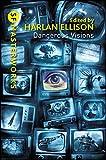 Dangerous Visions