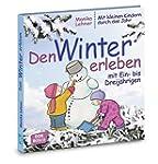 Den Winter erleben mit Ein- bis Dreij...