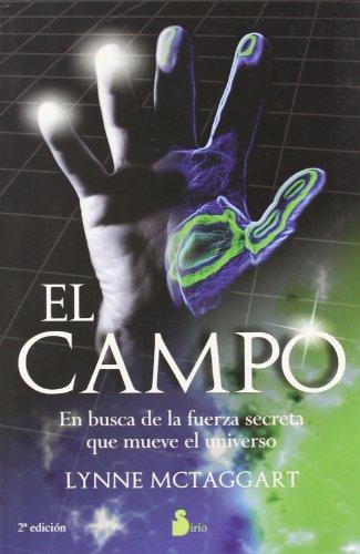 El campo: en busca de la fuerza secreta que mueve el universo (2009)