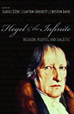 Hegel and the Infinite (Insurrections: Critical Studies in Religion, Politics, and Culture)