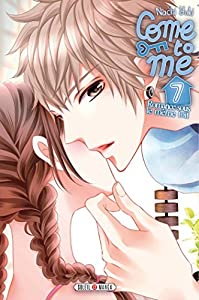 Come to Me Edition simple Tome 7