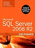 Microsoft SQL Server 2008 R2 Unleashed by Rankins, Ray, Bertucci, Paul, Gallelli, Chris, Silverstein, (2010) Paperback