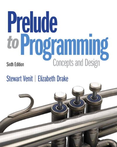 Prelude to Programming (6th Edition) (Prelude To Programming compare prices)