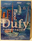 img - for RAOUL DUFY A Celebration of Beauty book / textbook / text book