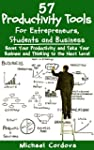 57 Productivity Tools: For Entreprene...