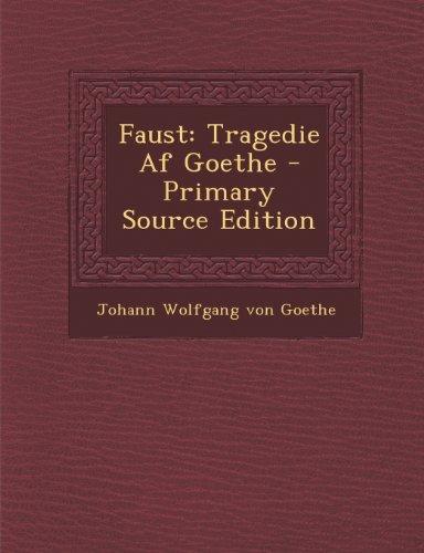 Faust: Tragedie Af Goethe