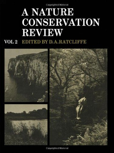 Una revisión de conservación de la naturaleza: Volumen 2, sitio de cuentas: la selección de sitios biológicas de importancia nacional para la conservación de la naturaleza en Gran Bretaña