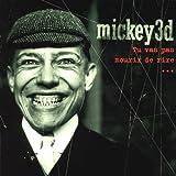Mickey 3D Tu Vas Pas Mourir De Rire (Cds200)