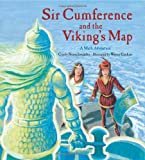 Sir Cumference and the Viking's Map (Charlesbridge Math Adventures) (1570917922) by Cindy Neuschwander