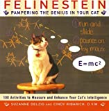 img - for Felinestein: Pampering the Genius in Your Cat Paperback - June 2, 1999 book / textbook / text book
