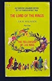 The Fellowship of the Ring (Lord of the Rings, Book One)