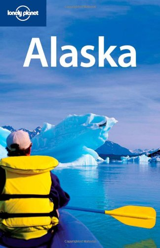 Lonely Planet Alaska (Regional Travel Guide)