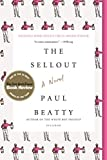 img - for The Sellout: A Novel book / textbook / text book