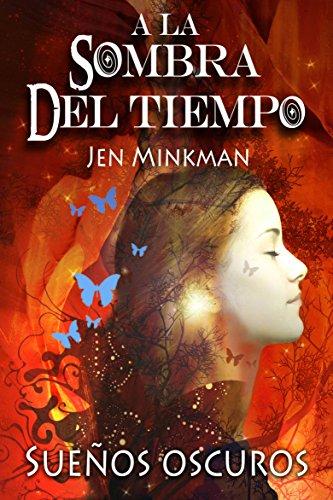 Portada del libro A La Sombra Del Tiempo de Jen Minkman