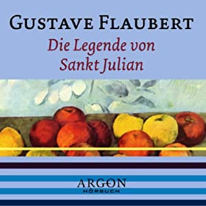 Die Legende von Sankt Julian Hörbuch