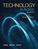 img - for Technology In Action, Introductory (11th Edition) by Evans, Alan, Martin, Kendall, Poatsy, Mary Anne (2014) Paperback book / textbook / text book