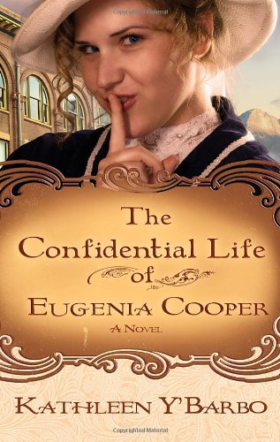 Image of The Confidential Life of Eugenia Cooper