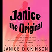 Janice the Original: Dating, Mating, and Extricating | [Janice Dickinson]