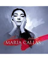 Maria Callas Eternelle