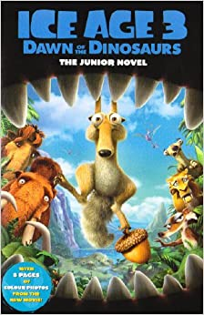 Ice Age 3, Dawn of the Dinosaurs: The Junior Novel: Susan