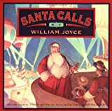 Santa Calls (0060211334) by Joyce, William