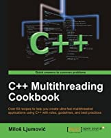 C++ Multithreading Cookbook