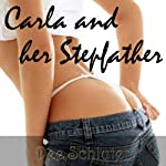 Carla and Her Stepfather: College Road Trip | Dee Schluter