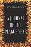 img - for A Journal of the Plague year: By Daniel Defoe - Illustrated book / textbook / text book